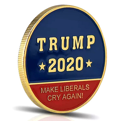 Make Liberals Cry Again! Trump 2020 - Keep America Great! Gold Challenge Coin