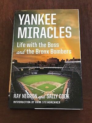 Yankee Miracles by Ray Negron and Sally Cook Signed First Edition