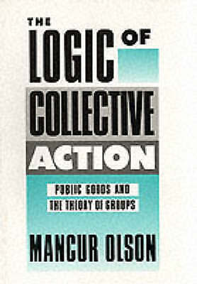The Logic of Collective Action: Public Goods and the Theory of Groups-ExLibrary