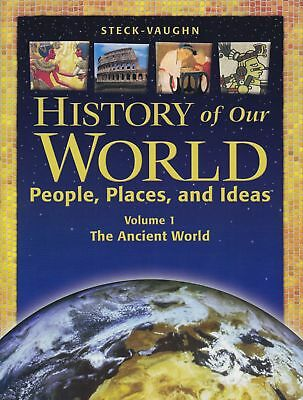 History of Our World The Ancient | Student Book | Vol 1 | Steck-Vaughn