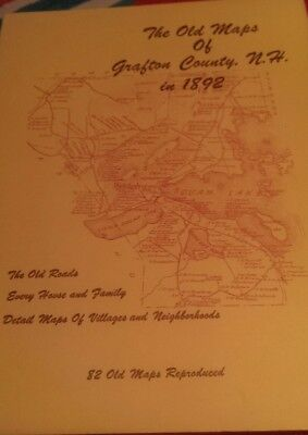 The Old Maps of Grafton County New Hampshire in 1892 Book
