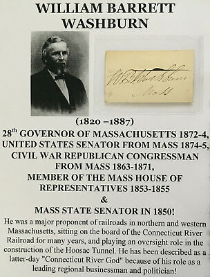 Civil War Congressman Senator Boston Fire Governor Ma Washburn Autograph Signed!