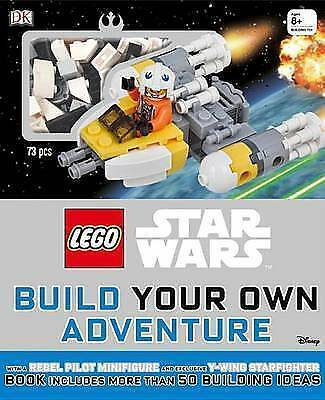 Lego Star Wars Build Your Own Adventure : With a Rebel Pilot Minifigure and E...