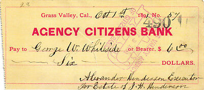 1891 $6.00 Check on the Agency Citizens Bank, Grass Valley, California - USED