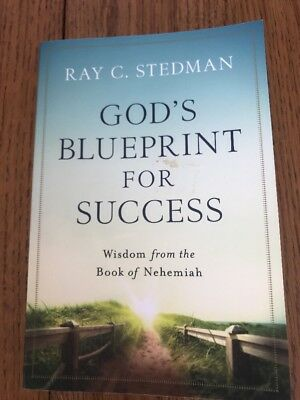 God's Blueprint for Success : Wisdom from the Book of Nehemiah by Ray C…
