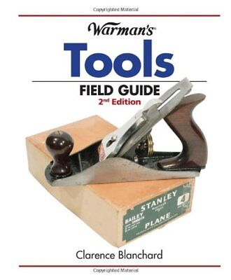 Warman's Tools Field Guide (Warman's Field Guides) by Blanchard, Clarence