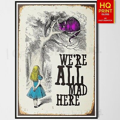 """Alice In Wonderland """"we're all mad here"""" - Classic Vintage Poster 