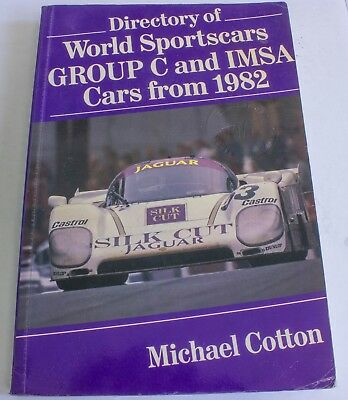 Directory of World Sportscars Group C & IMSA by Michael Cotton GTP XJR 962