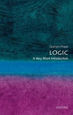 A very short introduction: Logic by Graham Priest (Paperback)