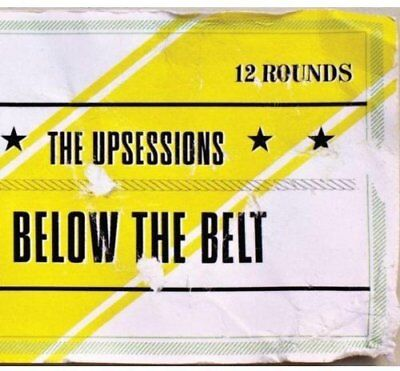 the Upsessions - Below the Belt [CD]