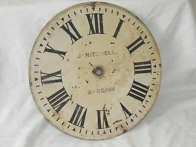Large Antique Metal Dial Signed J.Mitchell Of Brechin