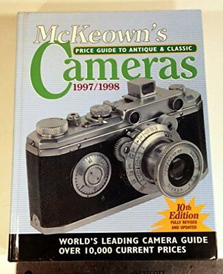 McKeown's Price Guide to Antique and Classic Cameras 1997-1998 (10th Ed)