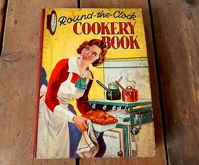 Vintage Round the Clock Cookery Recipe Book 1930s Home Cooking Kitchenalia