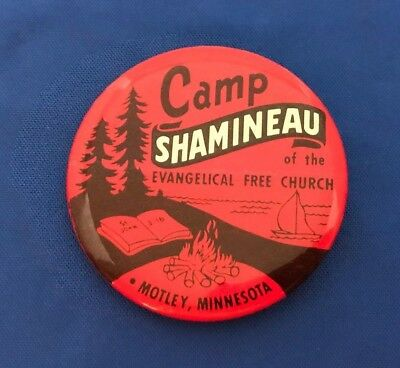 Camp Shamineau of the Evangelical Free Church Motley Minnesota Pinback Button