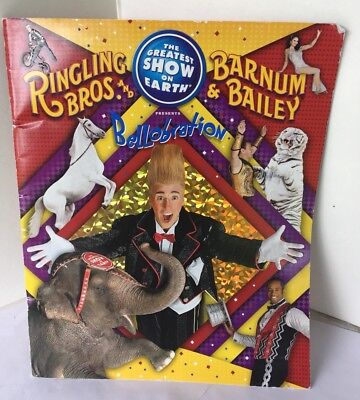 Ringling Bros. Barnum & Bailey The Greatest Show On Earth Bellobration Book