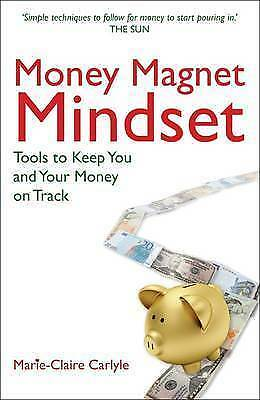 Money Magnet Mindset by Marie-Claire Carlyle (Paperback)