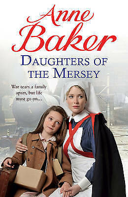 Daughters of the Mersey by Anne Baker (Paperback)