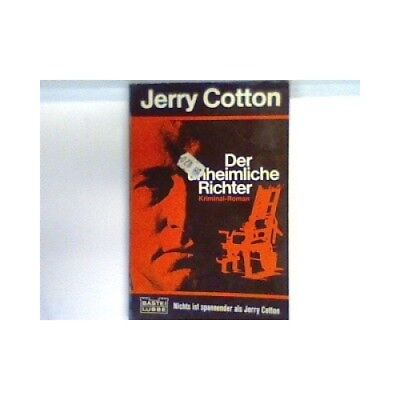 Der unheimliche Richter : Kriminalroman. Nr. 31148 : Jerry Cotton Cotton, Jerry: