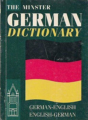 THE MINSTER GERMAN DICTIONARY By Not Stated
