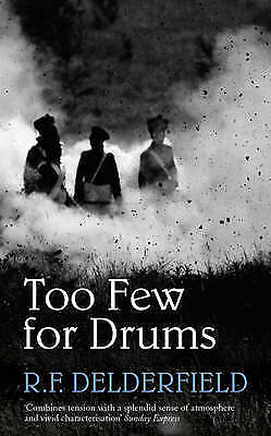 Too Few for Drums by R. F. Delderfield (Paperback)