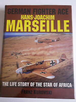 Hans Joachim Marseille The Life of the Star of Africa