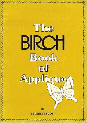 The Birch book of applique animal designs to scale technique sewing flowers xmas