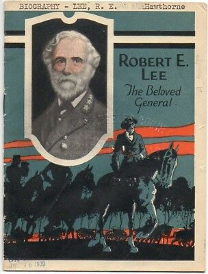 Robert E Lee, Beloved General, booklet, 1926 John Hancock Mutual Life Insurance