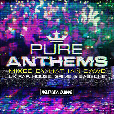 Various Artists : Pure Anthems - UK Rap, House, Grime & Bassline: Mixed By
