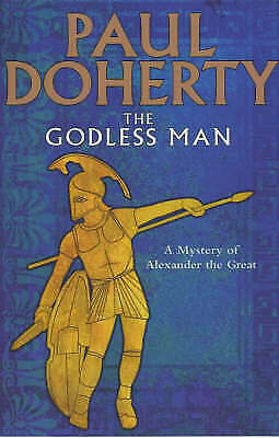 The Godless Man by P. C. Doherty (Paperback)
