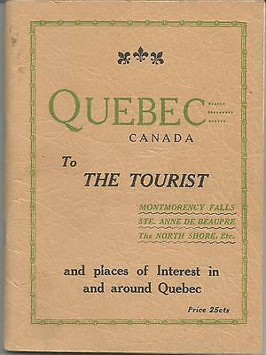 "Quebec ""To The Tourist"" (1933-34) 64-Page Guide - Map Included - Old Ads"