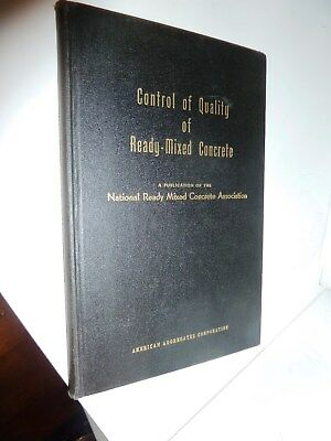 Control of Quality of Ready-Mixed Concrete: Publication No. 44, 1953, 3rdHC, VGC