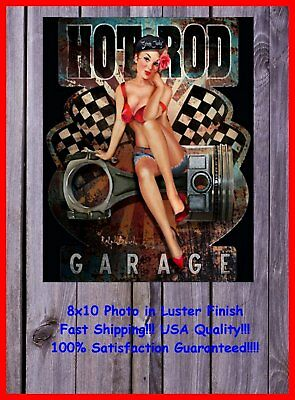 Hot Rod Garage Vintage Look Pinup Girl Man Cave DECOR SIGN 8X10 Photo Picture