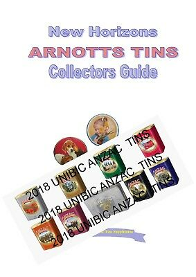 ARNOTTS BISCUIT & CAKE TIN COLLECTORS GUIDE With Unibic ANZAC Ltd. EDITION TIns