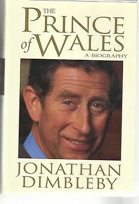"""""""the Prince Of Wales, A Biography"""" By Jonathan Dimbleby 1994 1St U.s. Edition"""