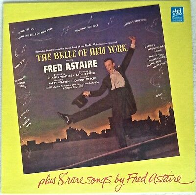 THE BELLE OF NEW YORK A Rare Side Of Fred Astaire 2 FREE BONUS CDs with OUTTAKES