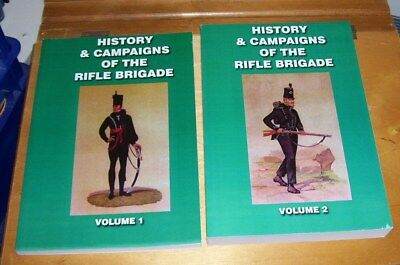 History & Campaigns Of The Rifle Brigade Volumes 1 & 2 .verner 1800-1813 Reprint