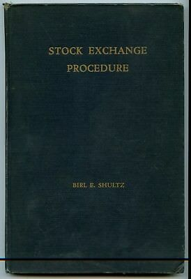 1936 Stock Exchange Procedure by Birl E. Shultz Wall Street