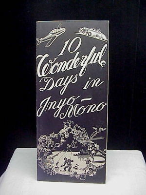 Vintage 10 Wonderful Days in Inyo-Mono  Brochure c1951