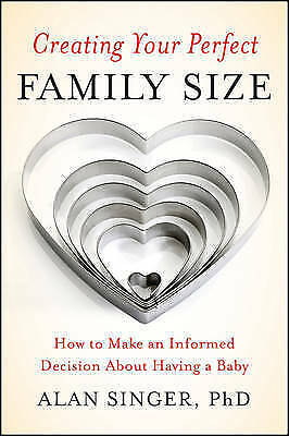 Creating Your Perfect Family Size: How to Make an Informed Decision-ExLibrary