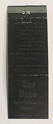 Vintage The Dude West Yellowstone, Montana Matchbook Cover