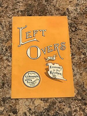 GREAT 1891 Hood's Booklet: Left Overs/Economy in the Kitchen/Sarsaparilla