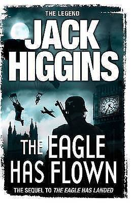 The Eagle Has Flown by Jack Higgins (Paperback)