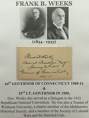 64th GOVERNOR CONNECTICUT 1909-11 53rd LT GOV WEEKS AUTOGRAPH LETTER SIGNED CARD