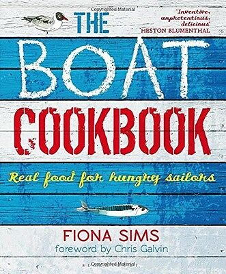 THE REAL BOAT COOKBOOK Real Food for Hungry Sailors Book Galley Stove Oven NEW!!