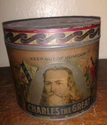 Vintage VERY Rare Charles the Great CIgar Tobacco Tin Canister EARLY PAPER LABEL