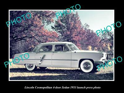 Old Large Historic Photo Of 1953 Lincoln Cosmopolitan Sedan Launch Press Photo