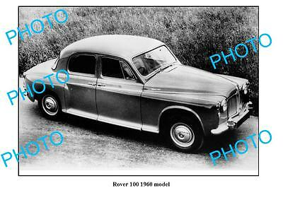 Old Large Photo, Rover 100 1960 Model