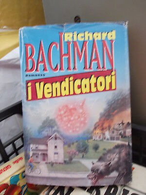 Stephen King (Richard Bachman) I VENDICATORI cde ottimo