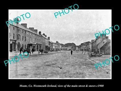 OLD LARGE HISTORIC PHOTO OF MOATE WESTMEATH IRELAND, THE MAIN St & STORES 1900 1
