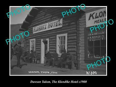 OLD HISTORIC PHOTO OF DAWSON YUKON, VIEW OF THE KLONDIKE HOTEL c1900 CANADA